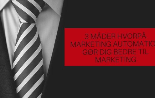 marketing automation gør dig bedre til markedsføring